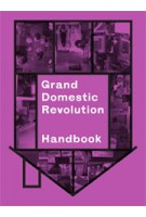 Grand Domestic Revolution Handbook | Binna Choi, Maiko Tanaka | 9789078088929