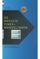 DE MOOISTE VINEX-WANDELINGEN ontdek in 10 wandelingen het nieuw gemaakte nederland | gegarandeerd onregelmatig | 9789078641537