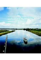 LUILEKKERLANDSCHAP. LANDSCAPE OF PLENTY | Korrie Besems, Peter Delpeut | 9789078670315
