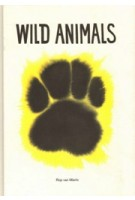 Wild Animals | Rop van Mierlo | 9789081612234