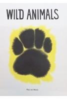 WILD ANIMALS   Rop van Mierlo   9789081612258