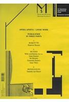 Opera Aperta / Loose Work | Guus Beumer, Ian Buruma, Domeniek Ruyters, Anna Tilroe | 9789081735506 | Marres Books