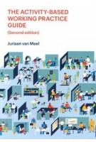 The Activity-Based Working Practice Guide | Juriaan Van Meel | 9789082347920 | ICOP