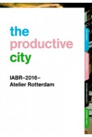 The Productive City. Development Perspectives for a Regional Manufacturing Economy