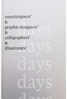 365 + 1 days. typedesigners & graphic designers & calligraphers 7 illustrators | Stichting Print | 9789082680607
