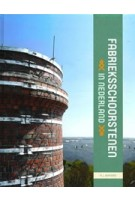 Fabrieksschoorsteenbouw in Nederland | Arjan Barnard | 9789082726602 | STIF