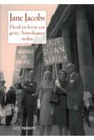 Dood en leven van grote Amerikaanse steden | Jane Jacobs | 9789085067849