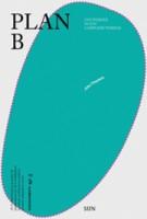 Plan B. Ontwerpen in een complexe wereld | John Thackara | 9789085067870