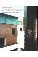 Wonen in meervoud. Groepswoningbouw in Vlaanderen 2000-2010 | Bruno De Meulder, Karina Van Herck | 9789085067887