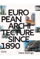 European Architecture since 1890 | Hans Ibelings | 9789085068815