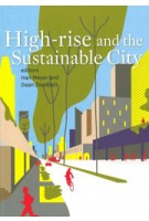 High-Rise and the Sustainable City | Han Meyer, Daan Zandbelt | 9789085940494