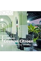 Cosman Citroen (1881-1935) Architect in 'booming' Soerabaja | Joko Triwinarto Santoso | 9789087047191