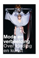 Mode en verbeelding. Over kleding en kunst | Jos Arts, Jan Brand | 9789089101341
