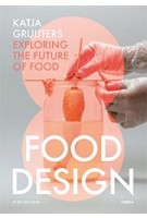 Food Design | Katja Gruijters| 9789089896889