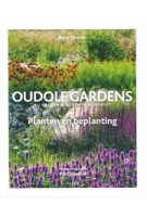 Oudolf Gardens bij Hauser & Wirth in Somerset. Planten en beplanting | Rory Dusoir, Piet Oudolf | 9789089898159 | TERRA