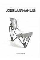 Joris Laarman Lab | Joris Laarman, Anita Star | 9789090294360 | Groninger Museum