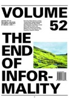 Volume 52. The End of Informality | 9789099766622 | Volume magzine