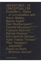 Adventures in conceptualism | Kristoffer Lindhardt Weiss | 9789187543401 | Arvinius + Orfeus