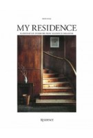 My residence 4. scandinavian interiors from residence magazine. issue 2019 | 9789187543777 | RESIDENCE