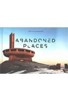 Abandoned places | Henk van Rensbergen | 9789401461511 | Lannoo