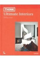 THINK Ultimate Interiors | Piet Swimberghe, Jan Verlinde | 9789401469753 | Terra - Lannoo