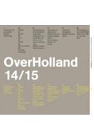 OverHolland 14/15. Architectonische studies voor de Hollandse stad | Henk Engel | 9789460041716