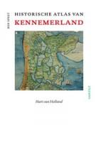 Historische atlas van Kennemerland. Hart van Holland | Ben Speet | 9789460041723