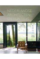 Nederlandse architecten en hun huis   Mirjam Bleeker, Frank Visser, Santje Kramer   9789460580963