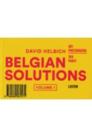 BELGIAN SOLUTIONS. volume 1 | David Helbich | 9789460581571 | Luster