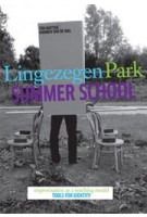 Park Lingezegen. Summer School. Improvisation as Teaching Model, Tools for Identity | Ton Matton, Harmen van de Wal | 9789460830525