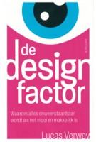 De designfactor waarom alles onweerstaanbaar wordt als het mooi en makkelijk is Lucas Verwey | Haystack | 9789461261915