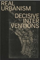 Real Urbanism, decisive interventions | Ton Schaap | 9789461400628 | Architectura & Natura