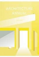 Architecture Annual. 2016 - 2017 | Argus | 9789461868329 | TU Delft