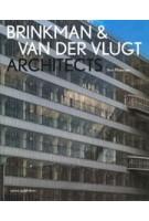 Brinkman & Van der Vlugt Architects. Rotterdams City Ideal in International Style | Joris Molenaar | 9789462080119 | nai010