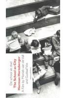 De school als stad | incl. DVD | Herman Hertzberger, Moniek van de Vall, Gustaaf Vos | 9789462080164