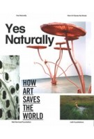 Yes Naturally. A New Vision for Ecological Intelligence | Ine Gevers | 9789462080638