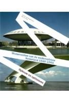 Monumenten van de wederopbouw in Nederland 1940-1965. Opbouw en optimisme | Dorine van Hoogstraten, Ben de Vries | 9789462080904