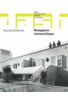 DASH 09. Woningbouwtentoonstellingen | Dick van Gameren, Frederique van Andel, Lucy Creagh, Sandra Wagner-Conzelmann, Noud de Vreeze | 9789462080980