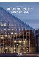 Book Mountain Spijkenisse. Biography of a building | Nicoline Baartman, Winy Maas, MVRDV | 9789462081109