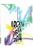 Archiprix 2014. The Best Dutch Graduation Projects | Henk van der Veen | 9789462081147