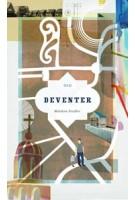 DEVENTER (ebook)   Matthew Stadler   9789462081291   NAi Booksellers