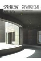 Architectuur in Nederland. Jaarboek 2015/2016 | Tom Avermaete, Kirsten Hannema, Hans van der Heijden, Edwin Oostmeijer | 9789462082786 | nai010