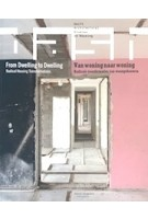 DASH From Dwelling to Dwelling. Radical Housing Transformation | Chair of Architecture and Dwelling Delft University of Technology | 9789462083110 | nai010
