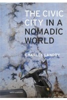 The Civic City in a Nomadic World (ebook) | Charles Landry | 9789462084063