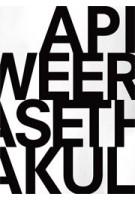 Apichatpong Weerasethakul | EYE Filmmuseum | Jaap Guldemond, Marente Bloemheuvel | 9789462084155