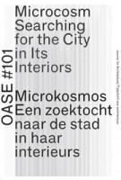 OASE 101. Microkosmos