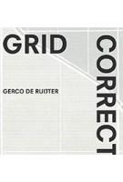 Gerco de Ruijter - Grid Corrections | Peter Delpeut | 9789462084889 | nai010, Fotomuseum Den Haag