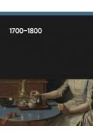 1700-1800 Rijksmuseum Amsterdam English-edition | Reinier Baarsen | 9789462084995 | nai010, Rijksmuseum Amsterdam