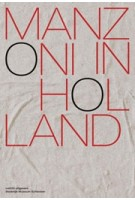 Manzoni in Holland (Nederlands) | Colin Huizing; Antoon Melissen; Julia Mullié | 9789462085008 | nai010