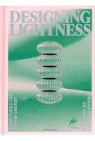 Designing Lightness. Structures for Saving Energy   Ed van Hinte, Adriaan Beukers   9789462085466   nai010